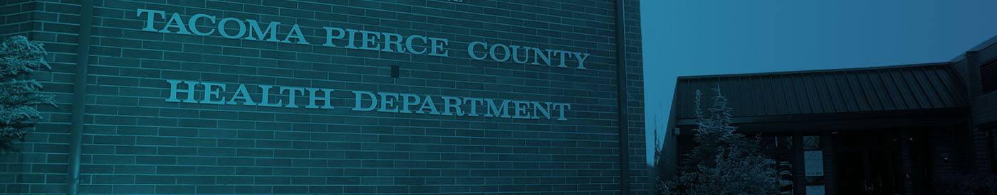 Contact Us Tacoma Pierce County Health Department