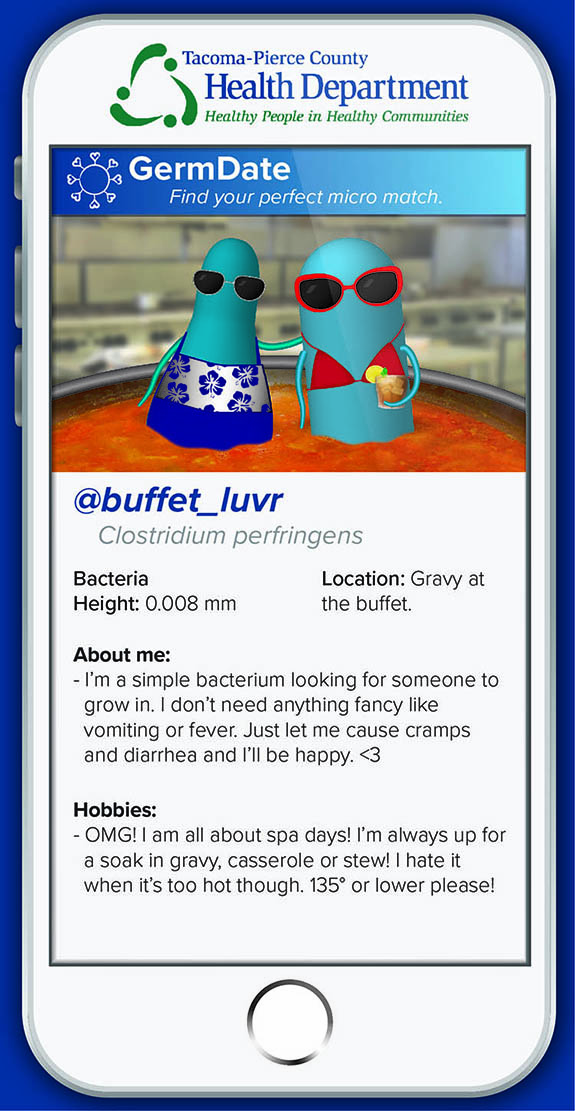 buffet_luvr I'm  looking for someone to grow in. I don't need anything fancy like vomiting or fever. Just let me cause cramps and diarrhea and I'll be happy. OMG! I am all about spa days! I'm always up for a soak in gravy, casserole or stew! I hate it when it's too hot though. 135° or lower please!