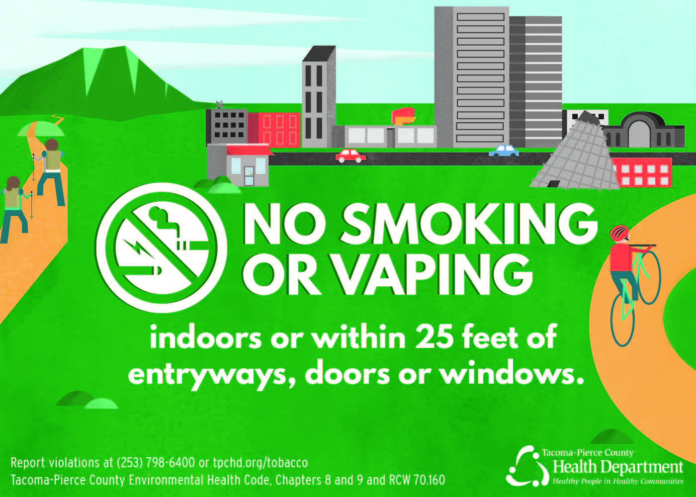No smoking or vaping indoors or within 25 feet of entryways, doors or windows.